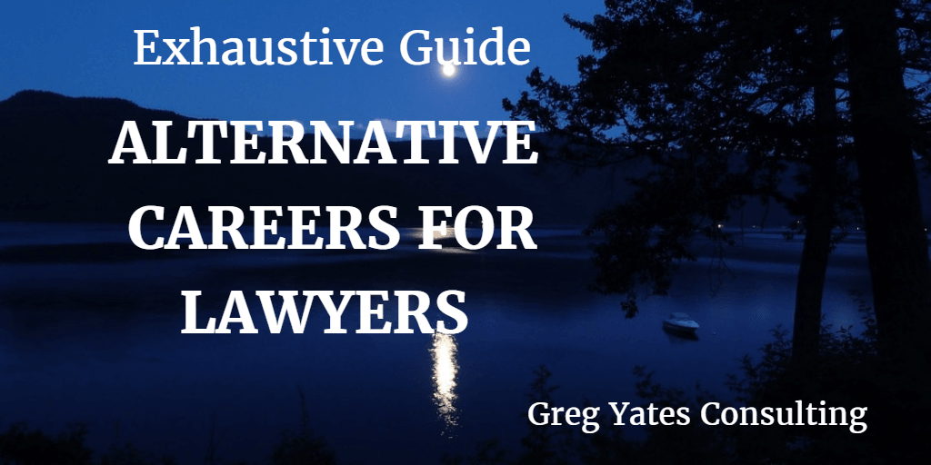 Alternative Careers For Lawyers - Exhaustive Guide